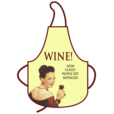 Wine - How Classy People Get Shitfaced Apron